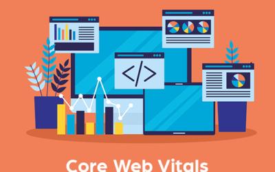 Core Web Vitals: ¿Qué son y cómo afectan al SEO de tu web?